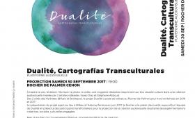 """""""Dualité, Cartografías Transculturales"""" : Projection samedi 30 septembre au Rocher de Palmer"""