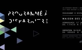 """Exposition des M1 """"Programmé à disparaître"""""""