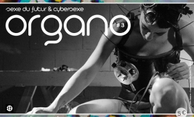"Biennale Organo #3, ""Sexe du futur & cybersexe"""